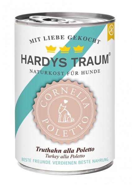 Hardys Traum Cornelia Poletto Edition Truthahn alla Poletto 400g Dose